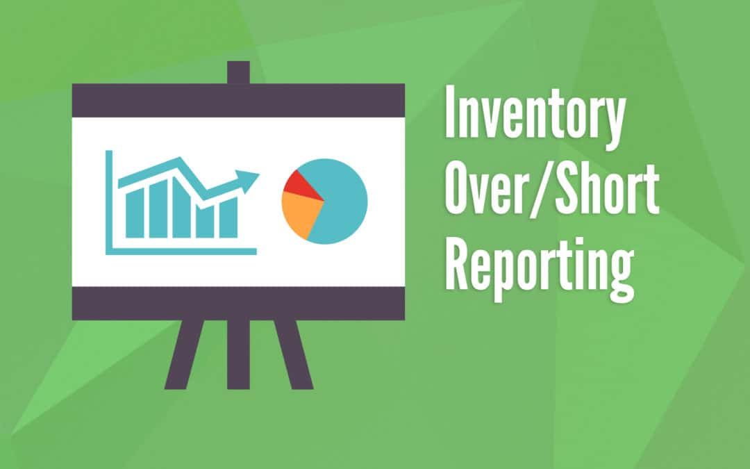 Inventory Over/Short Reporting
